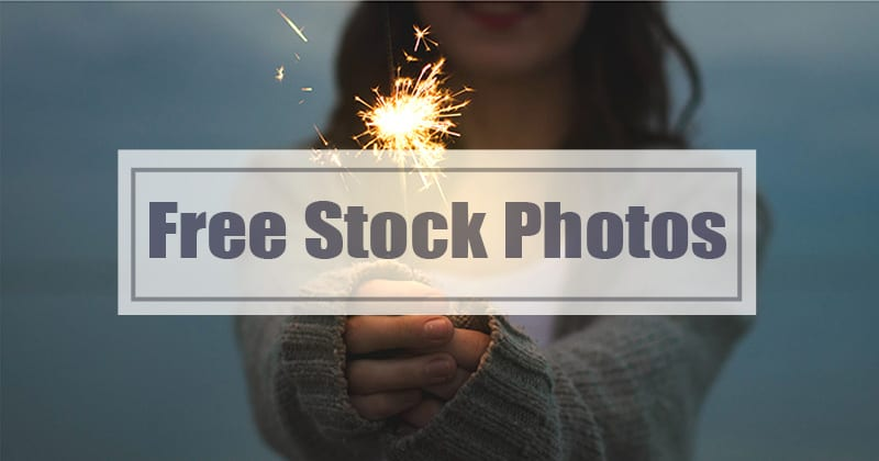 The 5 Best Websites for Downloading Completely Free Stock Photos